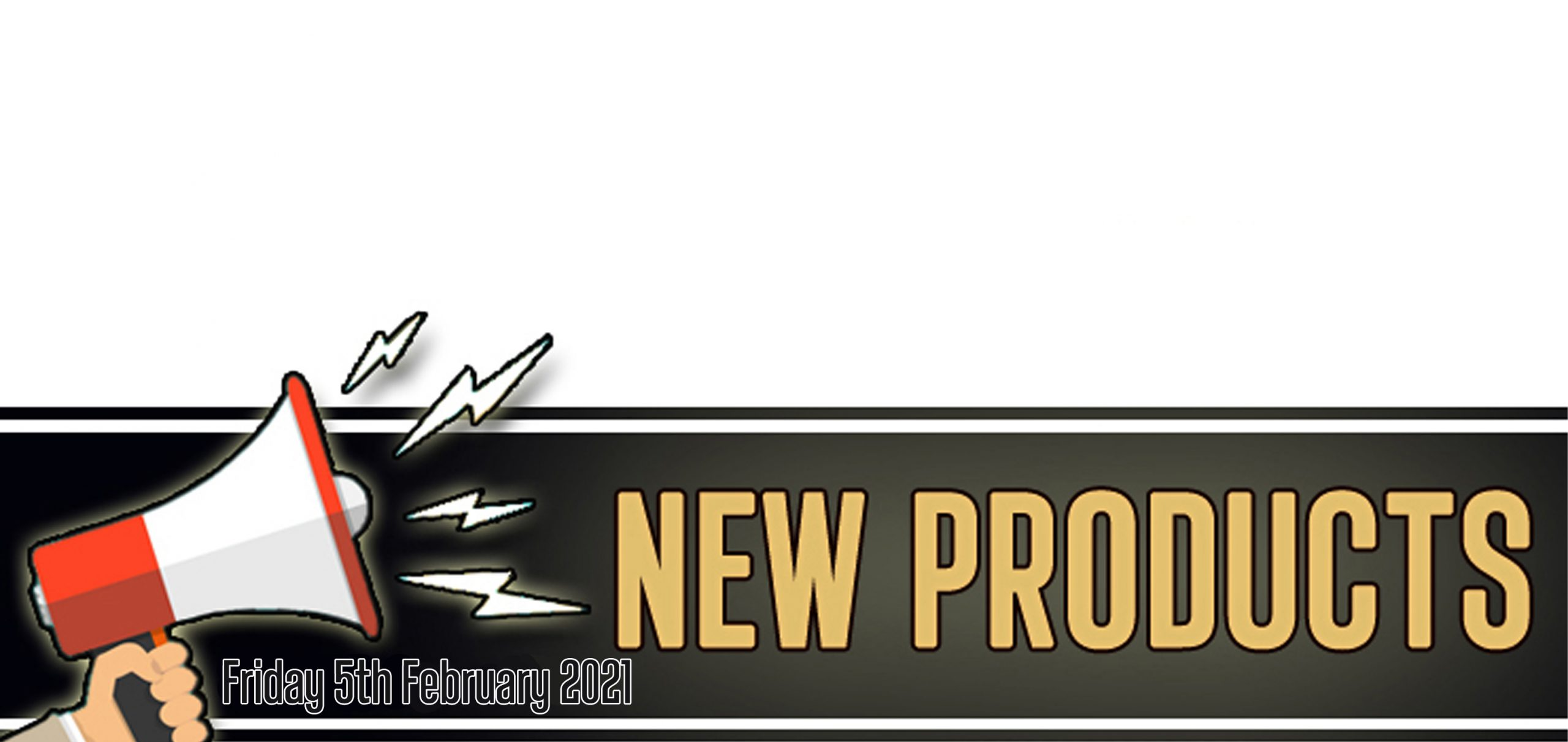 New Products for February 5th 2021
