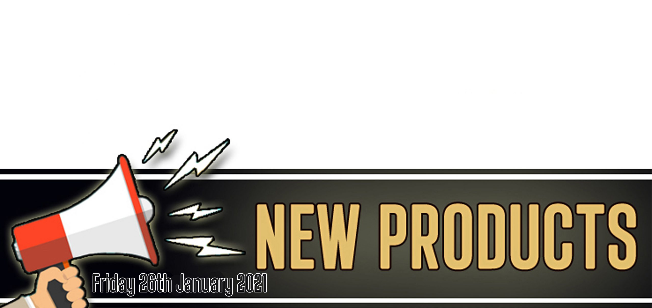 New Products For February 26th 2021